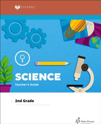 Lifepac Science, Grade 2, Teacher's Guide   -     By: Alpha Omega