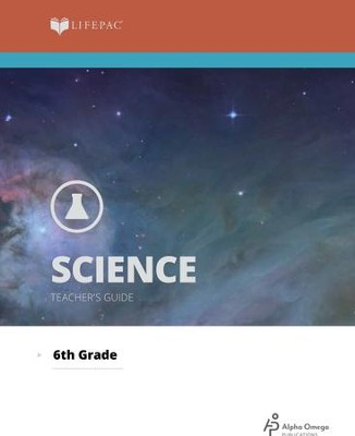 Lifepac Science, Grade 6, Teacher's Guide   -     By: Alpha Omega