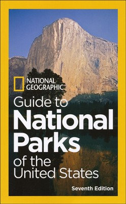 National Geographic Guide to National Parks of the United States, 7th Edition  -     By: National Geographic