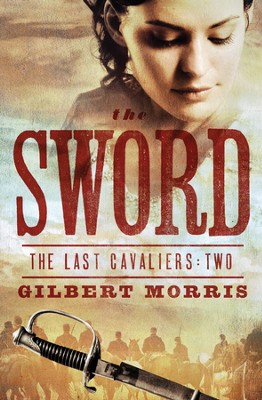 The Sword - eBook  -     By: Gilbert Morris