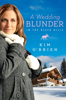A Wedding Blunder in the Black Hills - eBook  -     By: Kim O'Brien