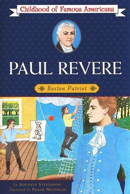Paul Revere: Boston Patriot   -     By: Augusta Stevenson, Frank Nicholas