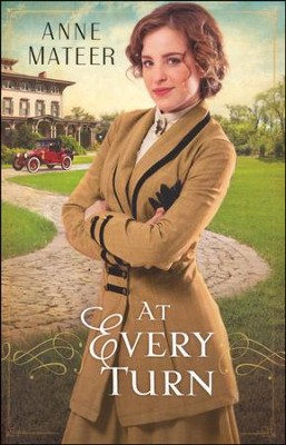 At Every Turn  -     By: Anne Mateer