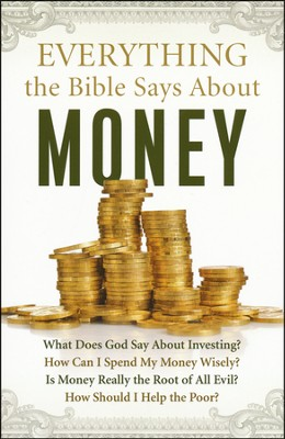Everything the Bible Says About Money  -