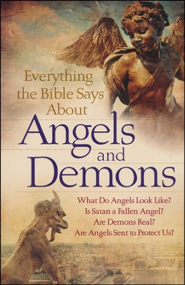 Everything the Bible Says About Angels and Demons (slightly imperfect)  -     By: Robert C. Newman