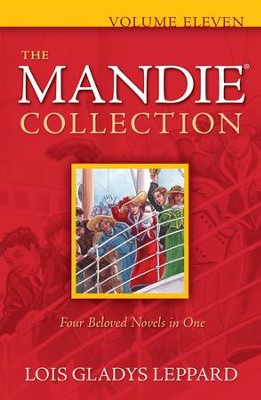 The Mandie Collection, Vol. 11  -     By: Lois Gladys Leppard