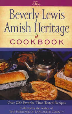 The Beverly Lewis Amish Heritage Cookbook   -     By: Beverly Lewis