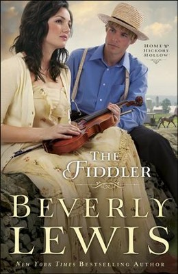 The Fiddler, Home to Hickory Hollow Series #1   -     By: Beverly Lewis
