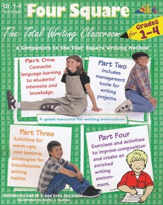 Four Square: The Total Writing Classroom, Grades 1-4   -     By: Judith S. Gould
