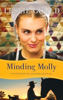 Minding Molly, Courtships of Lancaster County Series #3   -     By: Leslie Gould