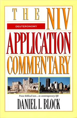 Deuteronomy: NIV Application Series [NIVAC]   -     By: Daniel I. Block