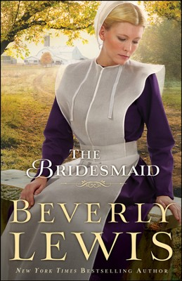 The Bridesmaid, Home to Hickory Hollow Series #2, Large Print   -     By: Beverly Lewis