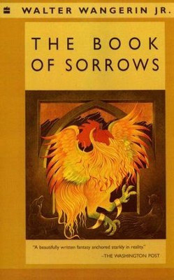 The Book of Sorrows   -     By: Walter Wangerin Jr.