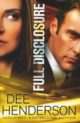 Full Disclosure  -     By: Dee Henderson