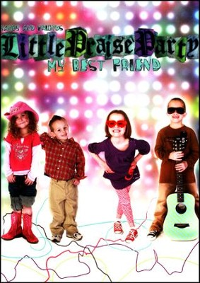 Little Praise Party-My Best Friend DVD  -     By: Yancy & Friends