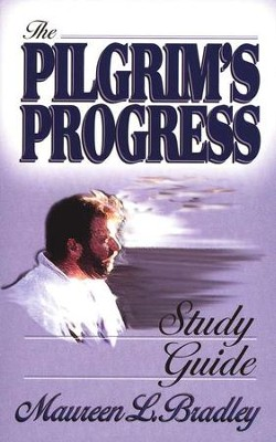 The Pilgrim's Progress Study Guide   -     By: Maureen Bradley