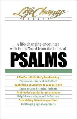 Psalms, LifeChange Bible Study Series  -     By: The Navigators