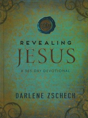 Revealing Jesus: A 365-Day Devotional  -     By: Darlene Zschech