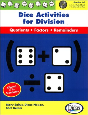 Dice Activities for Division with CD-Rom, Grades 4-6   -     By: Mary Saltus, Diane Neison, Chet Delani