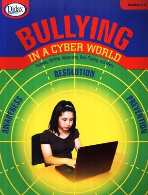 Bullying in a Cyber World, Grades 4-5   -
