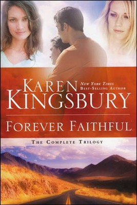Forever Faithful: The Complete Trilogy  - Slightly Imperfect  -     By: Karen Kingsbury