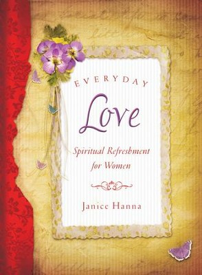 Everyday Love - eBook  -     By: Janice Hanna