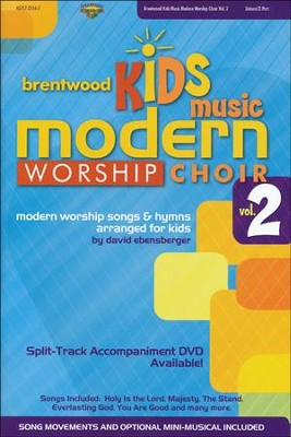 Brentwood Kids Music Modern Worship Choir, Volume 2   -