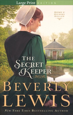 The Secret Keeper,Home to Hickory Hollow Series #4, Large Print   -     By: Beverly Lewis