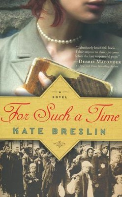 For Such a Time  -     By: Kate Breslin
