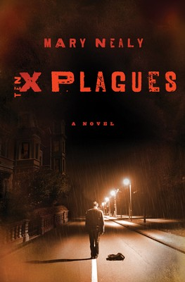 Ten Plagues - eBook  -     By: Mary Nealy