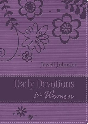 Daily Devotions for Women: Inspiration from the Lives of Classic Christian Women - eBook  -     By: Jewell Johnson
