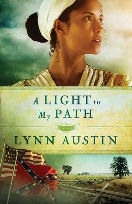 A Light to My Path, Refiners Fire Series #3 (rpkgd)   -     By: Lynn Austin