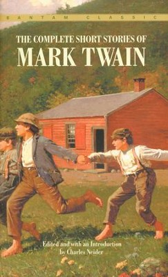 The Complete Short Stories of Mark Twain, Vol. 1      -     By: Mark Twain, Charles Neider
