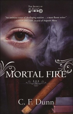 Mortal Fire, The Secret of the Journal Series #1   -     By: Claire Dunn