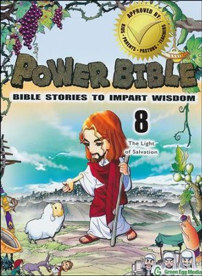 Power Bible: Bible Stories to Impart Wisdom, # 8 - The Light of Salvation  -     By: Shin-Joong Kim