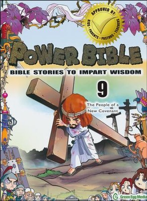 Power Bible: Bible Stories to Impart Wisdom, # 9 - The People of a New Covenant  -     By: Shin-Joong Kim