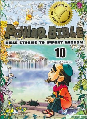 Power Bible: Bible Stories to Impart Wisdom, # 10 - An Eternal Kingdom  -     By: Shin-Joong Kim