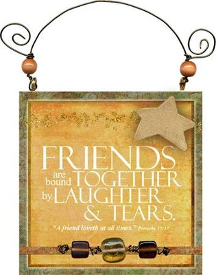 Friends Are Bound Together Plaque  -