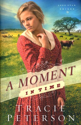http://www.christianbook.com/moment-in-time-lone-star-brides/tracie-peterson/9780764212161/pd/212161?event=EBRN