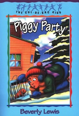Piggy Party, Cul-de-Sac Kids #19   -     By: Beverly Lewis
