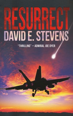 Resurrect, Resurrect Trilogy Series #1   -     By: David E. Stevens