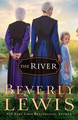 The River  -     By: Beverly Lewis