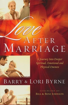 Love After Marriage - eBook  -     By: Barry Byrne, Lori Byrne