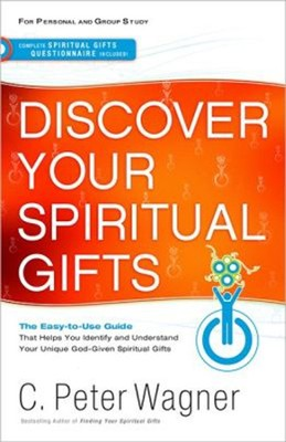 Your Spiritual Gifts (recover) - eBook  -     By: C. Peter Wagner