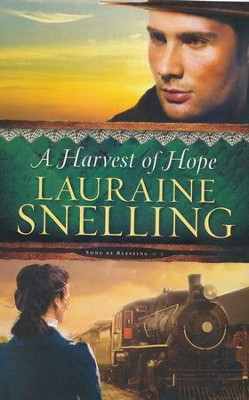 A Harvest of Hope, Song of Blessing Series #2 Large Print   -     By: Lauraine Snelling
