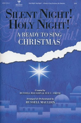 Ready to Sing, Silent Night! Holy Night! (Choral Book)  -