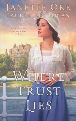 http://www.christianbook.com/where-trust-lies-return-canadian-west/janette-oke/9780764213205/pd/213201?event=ESRCG