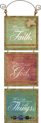 Faith, God, Things Plaque  -