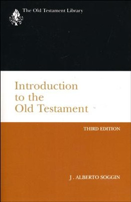 Introduction to the Old Testament: Old Testament Library [OTL]   -     By: J. Alberto Soggin