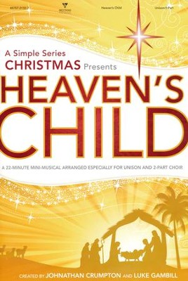 Heaven's Child (Choral Book)   -
